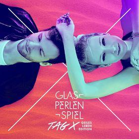 Glasperlenspiel, Tag X (Geiles Leben Edition), 00602557194944