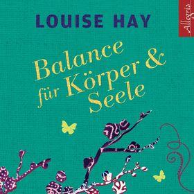 Various Artists, Louise Hay: Balance für Körper und Seele, 09783869092027