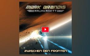 Folgenreich, Hörprobe zur 10. Mark Brandis-Raumkadett Hörspielfolge Zwischen den Fronten