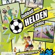Various Artists, fußball HELDEN Comic - die komplette KiKA-Serie, 00602557167993