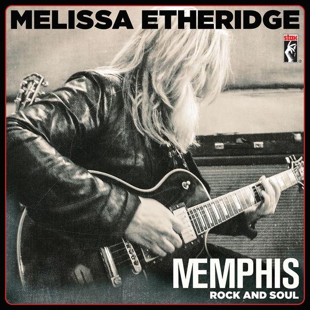 Melissa Etheridge, Melissa Etheridge präsentiert auf ihrem neuen Album Memphis Rock And Soul ein Stax-Tribute mit viel Soul