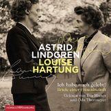 Astrid Lindgren, Astrid Lindgren/ Luise Hartung: Ich habe auch gelebt!, 09783957130655