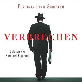 Ferdinand von Schirach, Ferdinand von Schirach: Verbrechen, 09783869523149