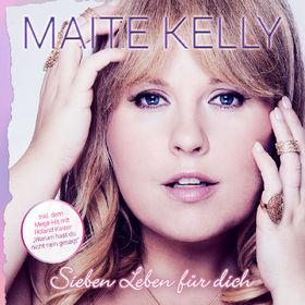 Maite Kelly, Sieben Leben für dich, 00602557021257