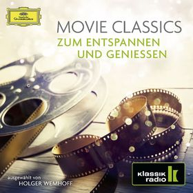 Musik zum Entspannen und Genießen, Movie Classics - Zum Entspannen und Genießen, 00028948264643