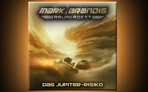 Mark Brandis, Das Jupiter-Risiko - Folge 11 von Mark Brandis–Raumkadett ab 20. Januar 2017