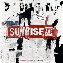 Sunrise Avenue, Fairytales - Best Of - Ten Years Edition, 00602557172638