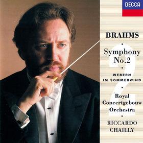 Riccardo Chailly, Brahms: Symphony No. 2 / Webern: Im Sommerwind, 00028948305292