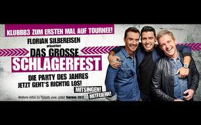 KLUBBB3, Das grosse Schlagerfest - die Party des Jahres. Alle Infos hier!