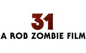 Rob Zombie, 31 – A Rob Zombie Film