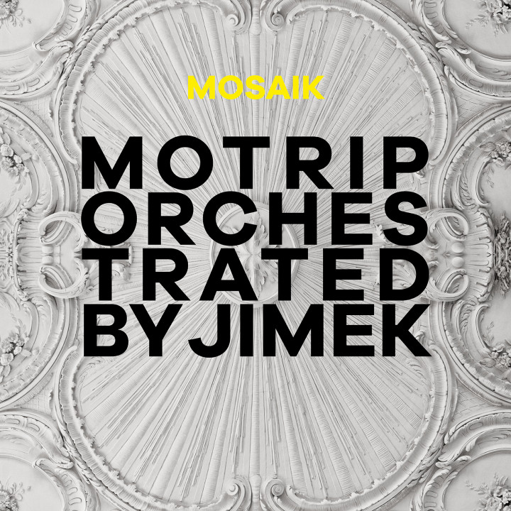 Mosaik Orchestrated By Jimek