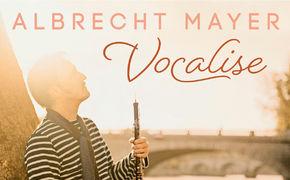 Albrecht Mayer, Mit der Oboe singen – Lieblingsstücke von Albrecht Mayer