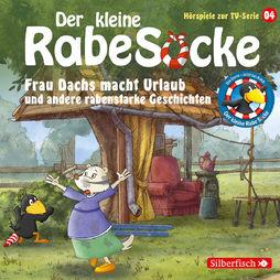 Kleiner Rabe Socke, 04: Frau Dachs macht Urlaub ..., 09783867427517
