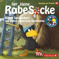 Kleiner Rabe Socke, 03: Ritter Sockenherz, 09783867427500