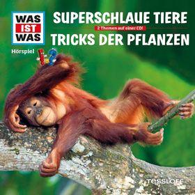 Was ist Was, 61: Superschlaue Tiere / Tricks der Pflanzen, 09783788643393