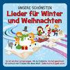 Familie Sonntag, Unsere schönsten Lieder für Winter und Weihnachten