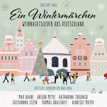 Ein Wintermärchen, VARIOUS ARTISTS: RAABE, STEEN, MEYLE, THALBACH, MEYER & ANDERE | EIN WINTERMÄRCHEN (WEIHNACHTSLIEDER AUS DEUTSCHLAND)