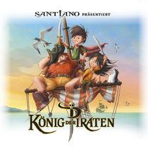 Various Artists, VARIOUS ARTISTS | SANTIANO PRÄSENTIERT: KÖNIG DER PIRATEN (HÖRSPIEL)