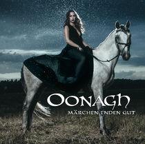 Oonagh, OONAGH | MÄRCHEN ENDEN GUT