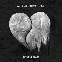 Michael Kiwanuka, MICHAEL KIWANUKA | LOVE & HATE