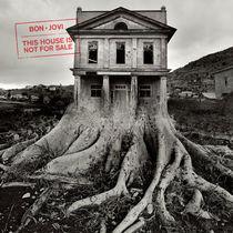 Bon Jovi, BON JOVI | THIS HOUSE IS NOT FOR SALE