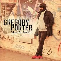 Gregory Porter, GREGORY PORTER | LIVE IN BERLIN
