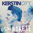 Kerstin Ott, Kleine Rakete, 00602557260229