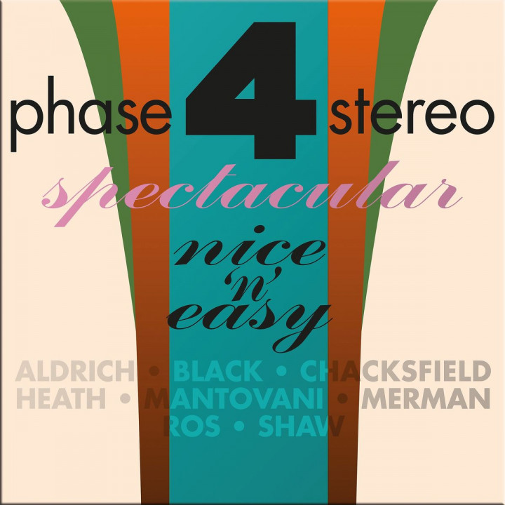Phase Four Stereo Spectacular - Nice 'n' Easy