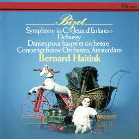 Bernard Haitink, Bizet: Symphony in C; Jeux d'enfants / Debussy: Danses for Harp, 00028948316175
