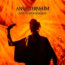 Anna Ternheim, Live In Stockholm, 00602557244557