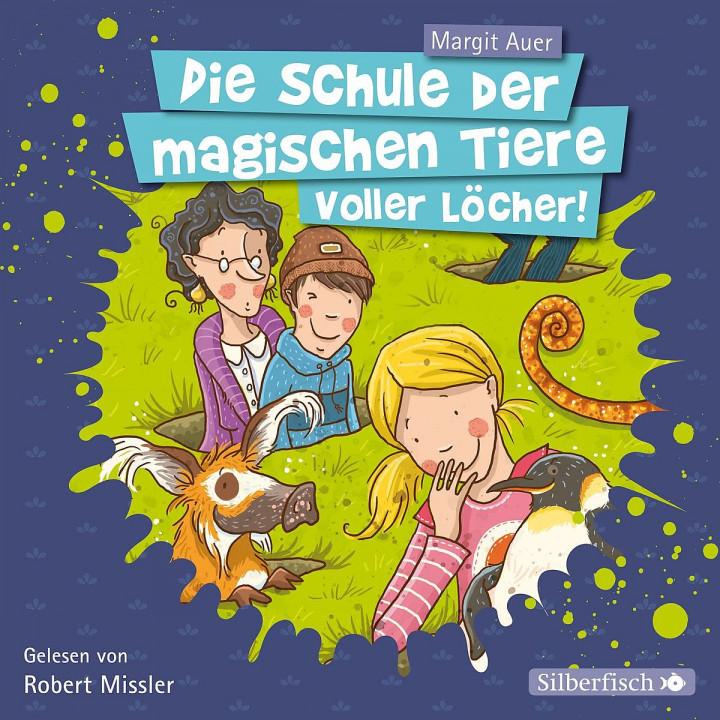 M. Auer: Voller Löcher (Schule Magischen Tiere 2)