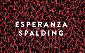 Esperanza Spalding, Das Prinzip Esperanza - Esperanza Spalding exklusiv im Stream