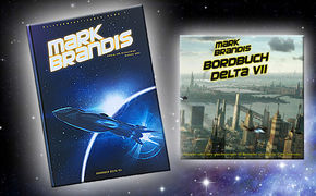 Folgenreich, Mark Brandis: Gewinnt 3x Bordbuch Delta VII-Fanpakete