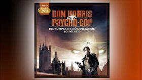 Don Harris - Psycho Cop, Don Harris – Die komplette Hörspielserie – Hörprobe