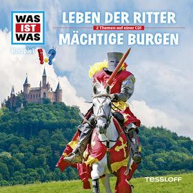 Was ist Was, Folge 04: Leben der Ritter/ Mächtige Burgen, 09783788629069