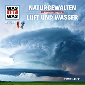 Was ist Was, Folge 27: Naturgewalten/ Luft und Wasser, 09783788627270
