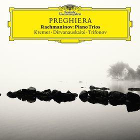 Gidon Kremer, Preghiera - Rachmaninov Piano Trios, 00028947969792