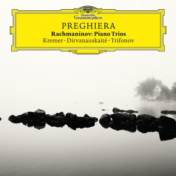 Preghiera - Rachmaninov: Piano Trios - Gidon Kremer & Daniil Trifonov