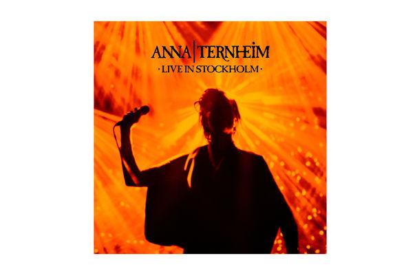 Anna Ternheim, Weltklasse - Anna Ternheim Live In Stockholm