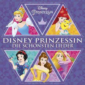 Disney Prinzessin, Disney Prinzessin - Die Schönsten Lieder, 00050087344276
