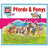Was ist Was Junior, 02: Pferde & Ponys, 09783788674601