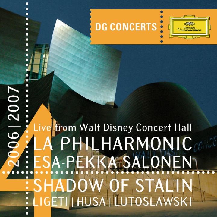 DG Concert LA 2006/2007 - Shadow of Stalin - Ligeti: Concerto Romanesc / Husa: Music for Prague / Lutoslawski: Concerto for Orchestra