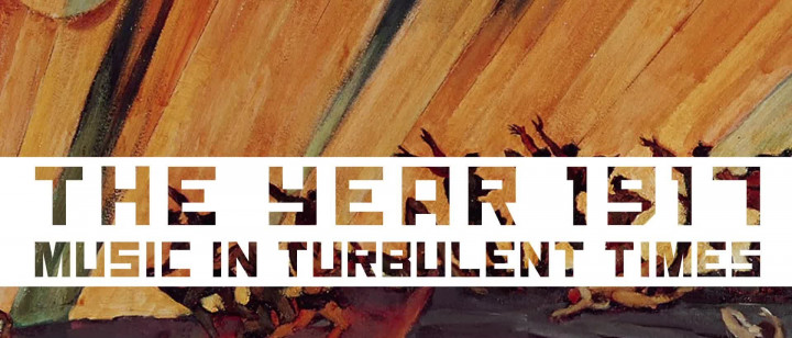 The year 1917 - Music In Turbulent Times (Trailer)