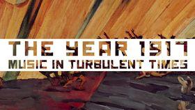 Diverse Künstler, The year 1917 - Music In Turbulent Times (Trailer)