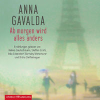 Various Artists, Anna Gavalda: Ab morgen wird alles anders, 09783957130587