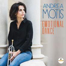 Andrea Motis, Emotional Dance, 00602557317947