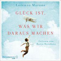 Various Artists, Lorenzo Marone: Glück ist, was wir daraus machen, 09783869523392