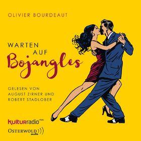 Various Artists, Olivier Bourdeaut: Warten auf Bojangles, 09783869523453