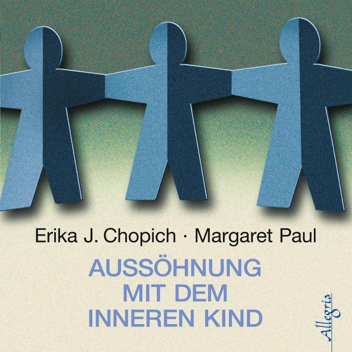 E. Chopich/M.Paul: Aussöhnung mit dem inneren Kind