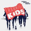Julian Philipp David, Traurige Kids, 00602557404166